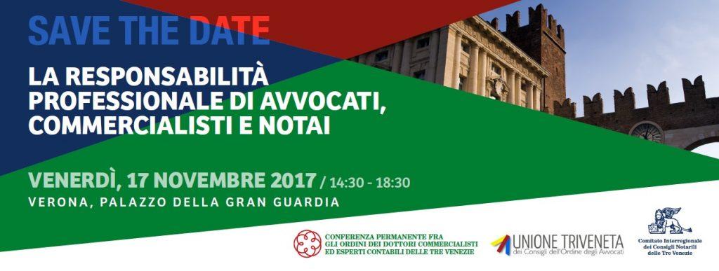 La responsabilità professionale di avvocati, commercialisti e notai Verona 17 novembre 2017 palazzo della Gran Guardia